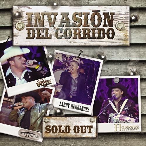 Play & Download Invasión Del Corrido-Sold Out by Various Artists | Napster