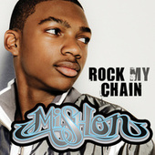 Play & Download Rock My Chain by Mishon | Napster
