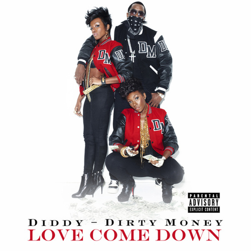 Love Come Down by Puff Daddy
