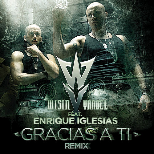 Play & Download Gracias A Ti by Wisin y Yandel | Napster