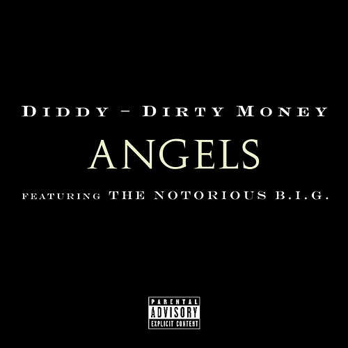 Play & Download Angels (featuring The Notorious B.I.G.) by Puff Daddy | Napster
