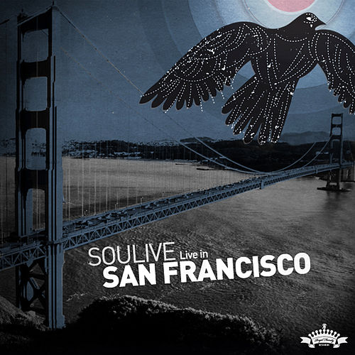 Play & Download Live in San Francisco by Soulive | Napster