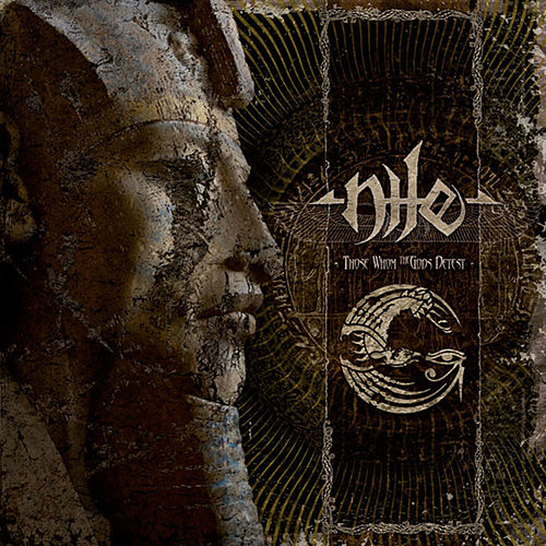 Play & Download Those Whom The Gods Detest by Nile | Napster