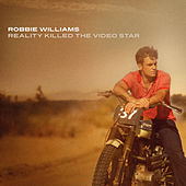 Play & Download Reality Killed The Video Star by Robbie Williams | Napster