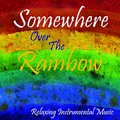 Play & Download Somewhere Over The Rainbow by Music-Themes | Napster
