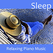 Play & Download Sleep - Relaxing Piano Music by Music-Themes | Napster