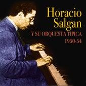 Play & Download 1950-1954 by Horacio Salgan | Napster