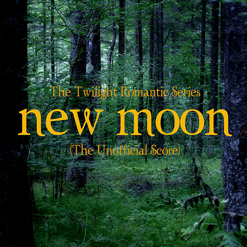 Play & Download New Moon - Romantic Lullaby (The Unofficial Score) by Twilight Romantic Series | Napster