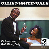 I'll Drink Your Bath Water, Baby by Ollie Nightingale