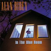In The Blue Room by Alan Bibey