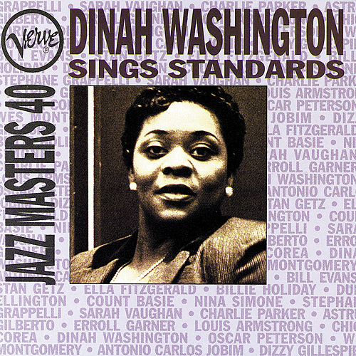 Play & Download Verve Jazz Masters 40: Sings Standards by Dinah Washington   Napster