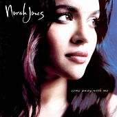 Play & Download Come Away With Me by Norah Jones | Napster