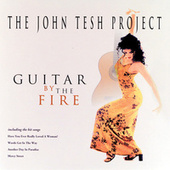 Guitar By The Fire by John Tesh