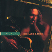 Play & Download First Kiss by Richard Smith | Napster