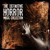 The Definitive Horror Music Collection by Various Artists