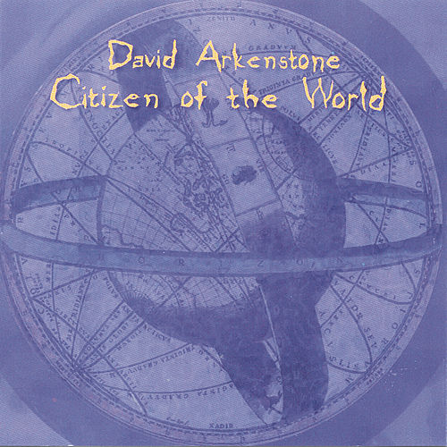 Play & Download Citizen Of The World by David Arkenstone | Napster