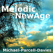 Play & Download Melodic New Age by Michael Parcell-Davies | Napster