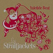 Yuletide Beat by Los Straitjackets
