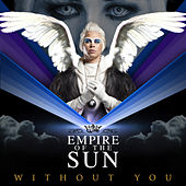 Play & Download Without You (New Version) by Empire of the Sun | Napster
