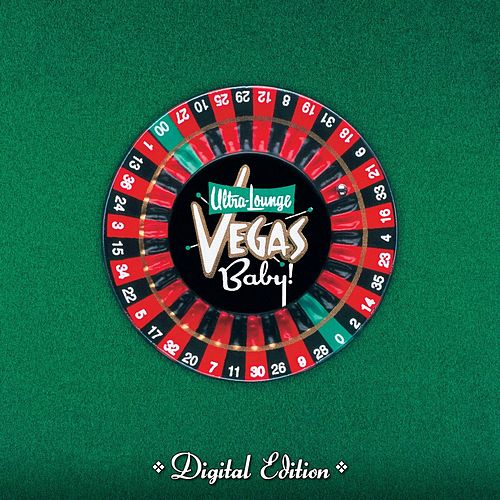 Ultra Lounge: Vegas Baby! (Digital Version) by Various Artists