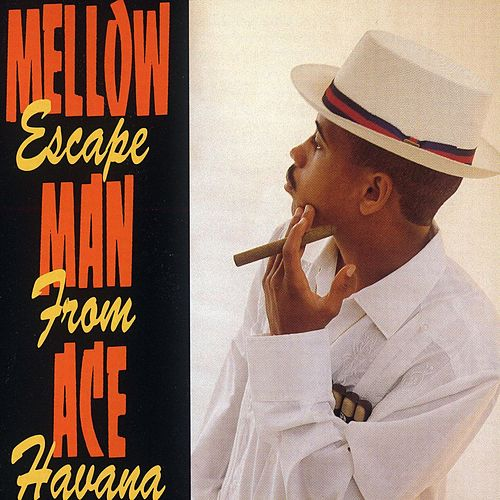 Play & Download Escape From Havana by Mellow Man Ace | Napster