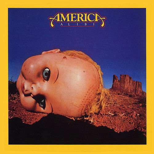 Play & Download Alibi by America | Napster