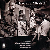 Play & Download Hey, Donald by Roscoe Mitchell | Napster
