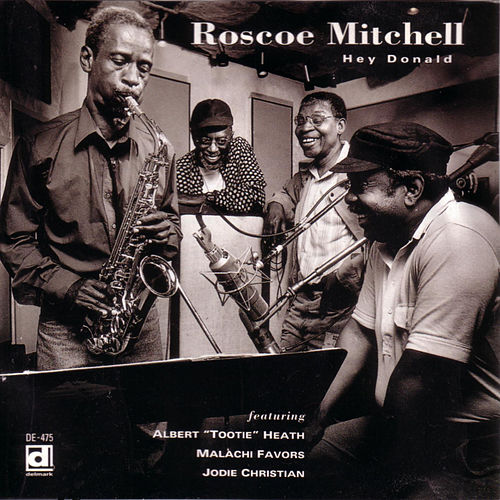 Hey, Donald by Roscoe Mitchell