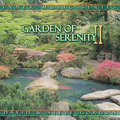 Play & Download Garden Of Serenity II by David and Steve Gordon | Napster