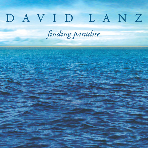 Play & Download Finding Paradise by David Lanz | Napster