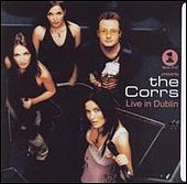 Play & Download VH1 Presents The Corrs Live In Dublin by The Corrs | Napster