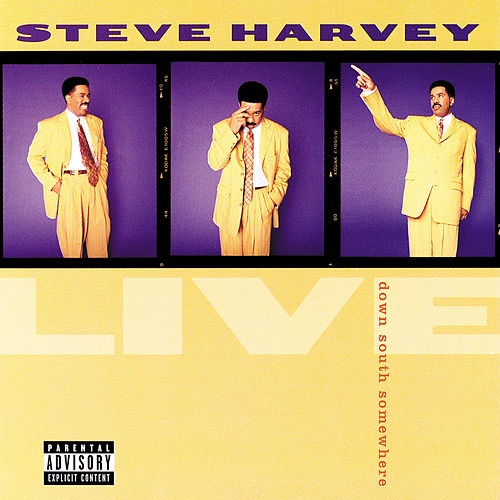 Play & Download Live...Down South Somewhere by Steve Harvey | Napster