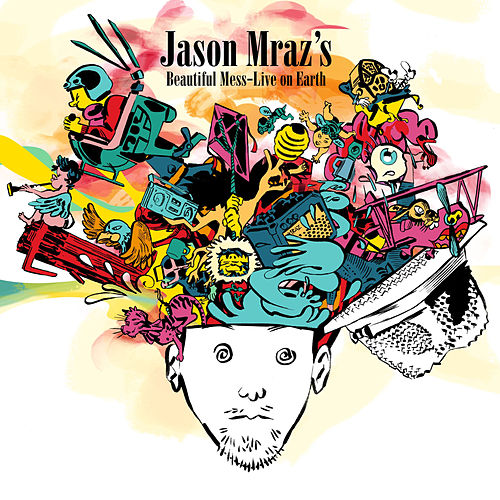 Jason Mraz's Beautiful Mess: Live On Earth by Jason Mraz