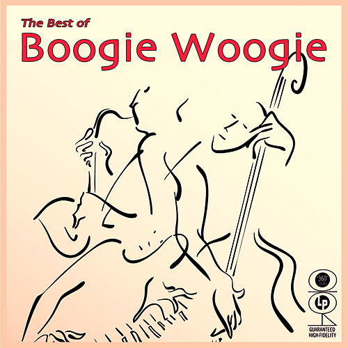 Play & Download The Best Of Boogie Woogie by Various Artists | Napster