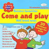 Come & Play - Nursery Favourites & Well Loved Songs by The C.R.S. Players