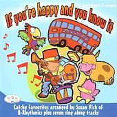 Play & Download If You're Happy and You Know It by The C.R.S. Players | Napster