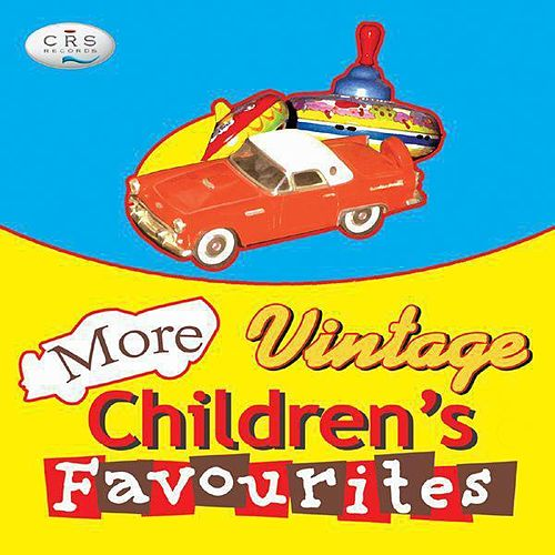 More Vintage Children's Favourites by Various Artists