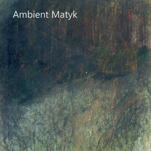 Play & Download Ambient Matyk by Ambient Matyk | Napster