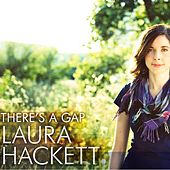 There's A Gap - Single by Laura Hackett