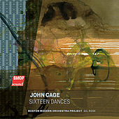 John Cage: Sixteen Dances by Gil Rose