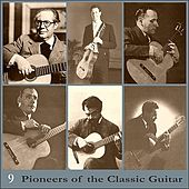 Pioneers of the Classic Guitar, Volume 9 - Recordings 1925-1930 by Various Artists