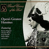 Play & Download Opera's Greatest Heroines by Various Artists | Napster