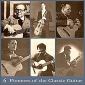 Pioneers of the Classic Guitar, Volume 6 - Recordings 1937 by Julio Martinez Oyanguren