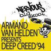 Deep Creed '94 by Armand Van Helden