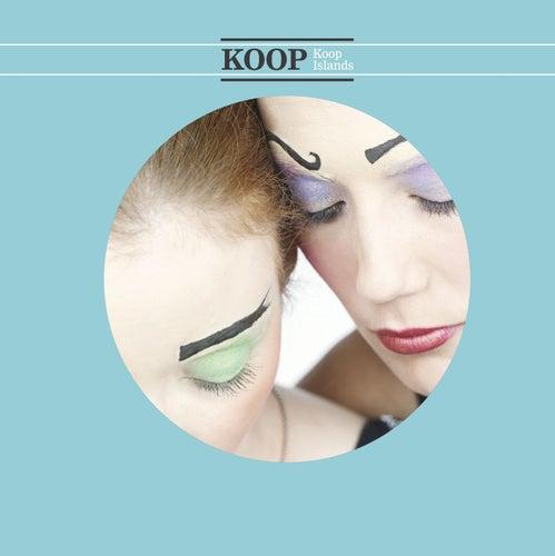 Play & Download Koop Islands by Koop | Napster