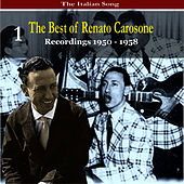 Play & Download The Italian Song: The Best of Renato Carosone Volume 1 - Recordings 1950- 1958 by Renato Carosone | Napster