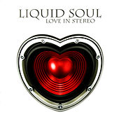 Love in Stereo by Liquid Soul