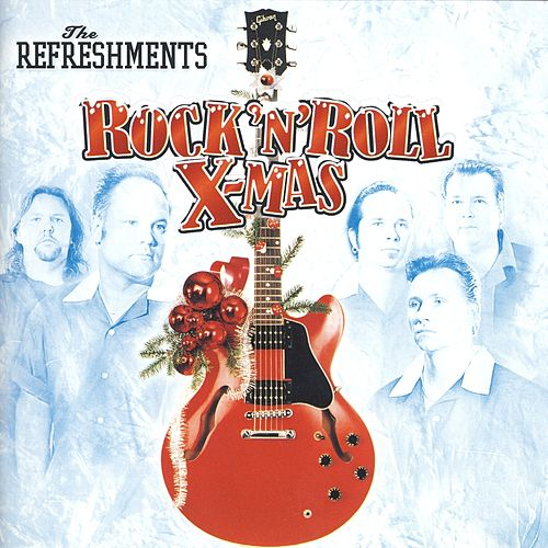 Play & Download Rock'N'Roll X-Mas by Refreshments | Napster
