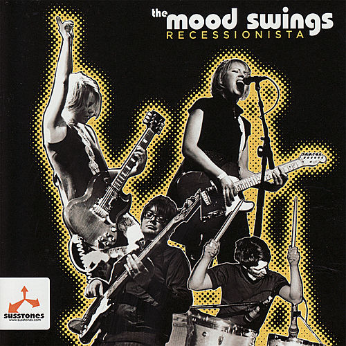 Play & Download Recessionista by The Mood Swings | Napster