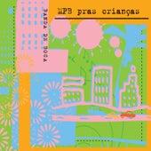 Banda de Boca - MPB Pras Crinças by Banda De Boca